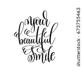 your beautiful smile black and...   Shutterstock .eps vector #673755463