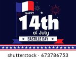 happy 14th of july   bastille... | Shutterstock .eps vector #673786753