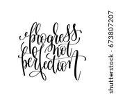 progress not perfection black... | Shutterstock .eps vector #673807207