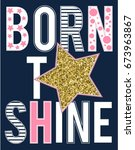 Born To Sparkle Slogan Vector.