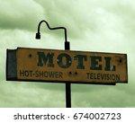 vintage motel sign | Shutterstock . vector #674002723