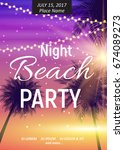 summer night beach party poster.... | Shutterstock .eps vector #674089273