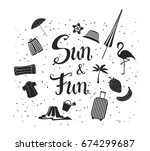 sun and fun  hand written... | Shutterstock .eps vector #674299687