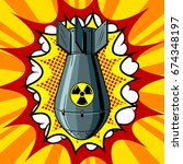 nuclear atomic bomb pop art... | Shutterstock .eps vector #674348197