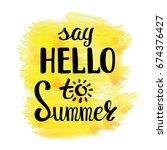 summer calligraphic design... | Shutterstock .eps vector #674376427
