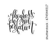 progress not perfection black... | Shutterstock . vector #674544517