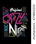 new york crazy night t shirt... | Shutterstock .eps vector #674801023