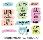 Stock vector vector hand drawn lettering quotes about cats inspirational doodle typography for posters cards 674807077