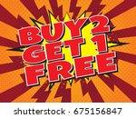 buy 2  get 1 free  wording in... | Shutterstock .eps vector #675156847