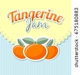 tangerine jam label in retro... | Shutterstock .eps vector #675180883
