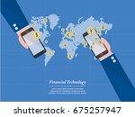 financial technology   the new... | Shutterstock .eps vector #675257947