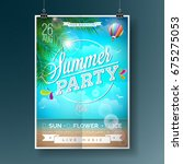 vector summer beach party flyer ... | Shutterstock .eps vector #675275053