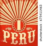 peru vintage old poster with... | Shutterstock .eps vector #675411463