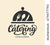 catering vector logo badge with ... | Shutterstock .eps vector #675477793