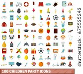 100 children party icons set in ... | Shutterstock .eps vector #675535243