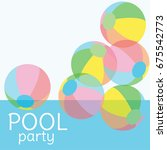 pool party invitation vector... | Shutterstock .eps vector #675542773