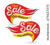 hot fire sale labels stickers... | Shutterstock .eps vector #675627373