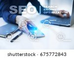 seo. search engine optimization.... | Shutterstock . vector #675772843
