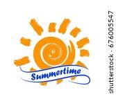 sun with summertime lettering... | Shutterstock .eps vector #676005547