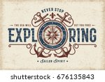vintage never stop exploring... | Shutterstock .eps vector #676135843