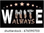 fashion slogan graphic | Shutterstock .eps vector #676590703