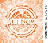 act now orange mosaic emblem... | Shutterstock .eps vector #676647547