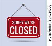 sign sorry we're closed vector ... | Shutterstock .eps vector #677224303