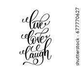 live love laugh black and white ... | Shutterstock .eps vector #677770627