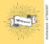 welcome sign. vintage sign with ... | Shutterstock .eps vector #677832307