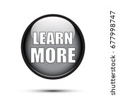 black glossy learn more button... | Shutterstock .eps vector #677998747