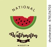 national watermelon day card or ... | Shutterstock .eps vector #678156703