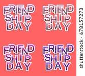 friendship day set. vector... | Shutterstock .eps vector #678157273