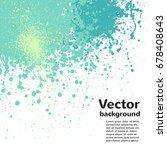blots  smudges abstract vector... | Shutterstock .eps vector #678408643
