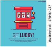 get lucky with slot machine... | Shutterstock .eps vector #678464257