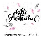 vector hand lettering text... | Shutterstock .eps vector #678510247