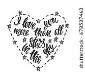 i love you more than all stars... | Shutterstock .eps vector #678537463