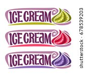 vector labels for ice cream  3... | Shutterstock .eps vector #678539203