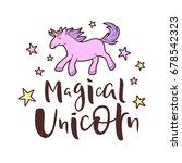 magical unicorn lettering  ... | Shutterstock .eps vector #678542323