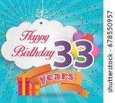 33 Rd Birthday Celebration...