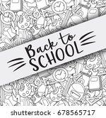 back to school doodle clip art... | Shutterstock .eps vector #678565717