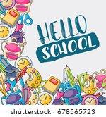 hello school doodle clip art... | Shutterstock .eps vector #678565723