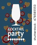 vector cocktail party poster... | Shutterstock .eps vector #678585553