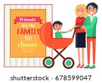 friends are family you choose...   Shutterstock .eps vector #678599047