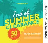end of summer clearance sale... | Shutterstock . vector #678910807