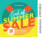 end of summer sale marketing... | Shutterstock . vector #678910813
