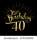 40th happy birthday logo.... | Shutterstock .eps vector #679156003