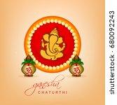 happy ganesh chaturthi  lord... | Shutterstock .eps vector #680092243