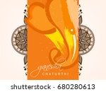 happy ganesh chaturthi  lord... | Shutterstock .eps vector #680280613