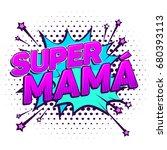 super mama  super mom spanish...   Shutterstock .eps vector #680393113