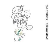 "handwritten phrase ""it's time...   Shutterstock .eps vector #680888443"
